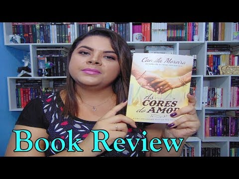 AS CORES DO AMOR | Book Review | Estante da Suh