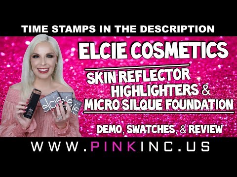 Elcie Cosmetics Skin Reflector Highlighters & Micro Silque Foundation | Tanya Feifel-Rhodes