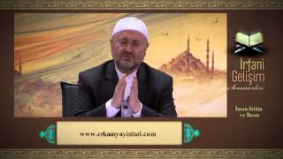 Abdullah Sert - İman, İslam, İhsan
