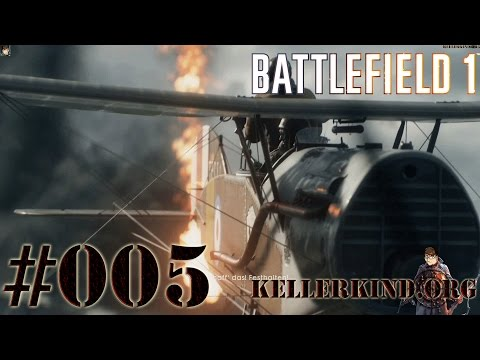 Battlefield 1 #005 - Was hoch fliegt... ★ EmKa plays Battlefield 1 [HD|60FPS]