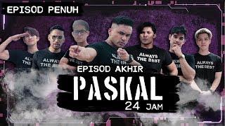 [Episod Penuh] PASKAL 24 Jam - Episod AKHIR