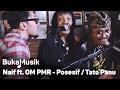 Naif feat OM PMR Posesif Tato atau Panu With Lyrics BukaMusik