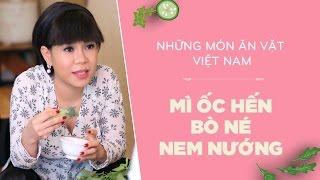 Mì Ốc Hến - Bò Né - Nem Nướng Cùng Việt Hương