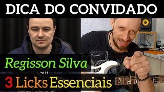 3 Licks essenciais na Pentatônica - Regisson Silva