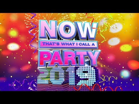 NOW That's What I Call A Party 2019! - NOW That's What I Call Music