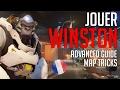 WINSTON  - guide avancé & maptricks - OVERWATCH FR