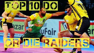 TOP 10 DO OR DIE RAIDERS