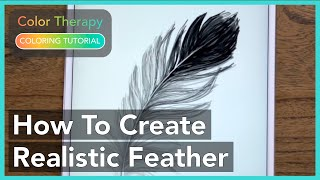 Coloring Tutorial: How To Create A Realistic Feather With Color Therapy App