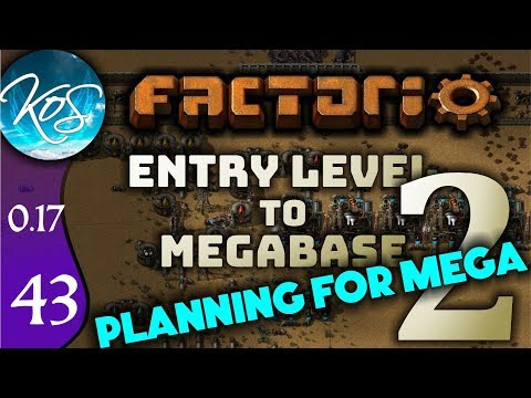 Factorio 0.17 Ep 43: PLANNING FOR MEGA - Entry Level to Megabase 2 - Tutorial Let's Play, Gameplay