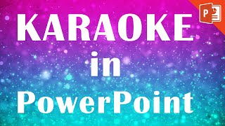 Powerpoint Karaoke Tutorial | How to make a karaoke music video in PowerPoint