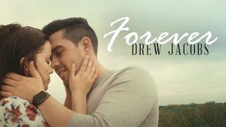 Drew Jacobs Forever