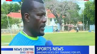 Bandari FC coach Ken Odhiambo reveals plans for match against KPL side Thika United