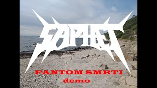 Video SAPHET - Fantom smrti (Lyrics demo)