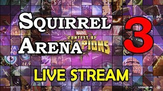 Squirrel Girl Arena - Part 3 | Marvel Contest of Champions Live Stream