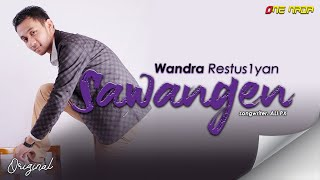 Gambar cover Wandra - Sawangen (Official Music Video)