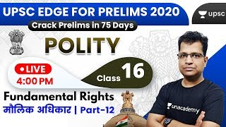 UPSC EDGE for Prelims 2020 | Indian Polity by Pawan Sir | Fundamental Rights (Part-12)
