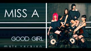 Miss A - Bad Girl Good Girl (Male Version)