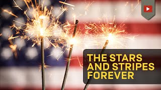 The Stars and Stripes Forever - With Lyrics Official [CC, HD]