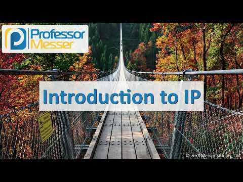 Introduction to IP - CompTIA Network+ N10-007 - 1.1 - YouTube