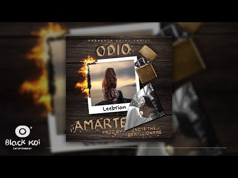Leebrian - Odio Amarte (Audio Video Official)