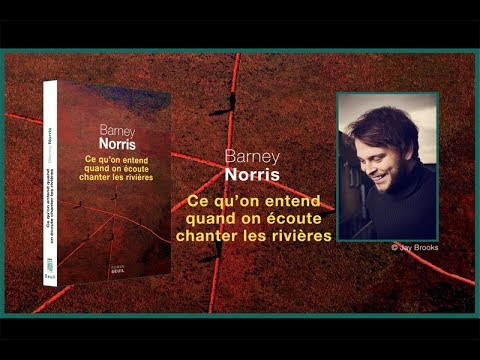 Vidéo de Barney Norris