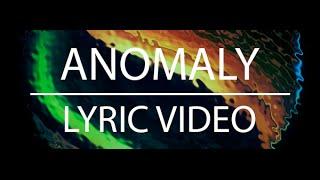 Angels & Airwaves - Anomaly (LYRIC)