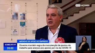 Governo dos Açores mantém apoios COVID-19 às empresas que mantiverem o nível de emprego