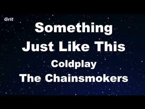 Something Just Like This - The Chainsmokers & Coldplay Karaoke 【With Guide Melody】 Instrumental