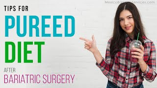 Pureed Diet After Weight Loss Surgery | Mexico Bariatric Services
