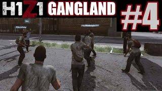 H1Z1 Gangland Part 4 - PICKADILLY ATTACK! | H1Z1 Funny Moments