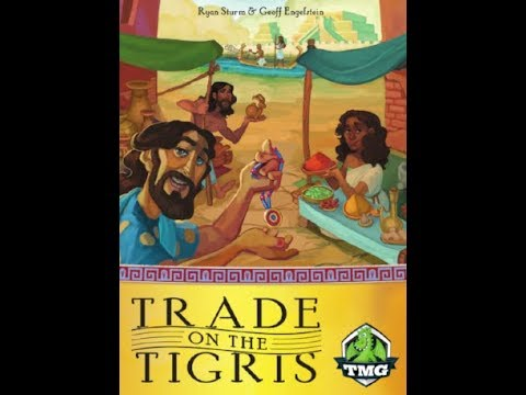 Bower's Game Corner: Trade On The Tigris Review