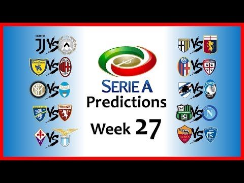 2018-19 SERIE A PREDICTIONS - WEEK 27