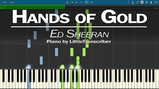 Ed Sheeran - Hands of Gold (Game of Thrones Season 7 Song) Piano Cover by LittleTranscriber