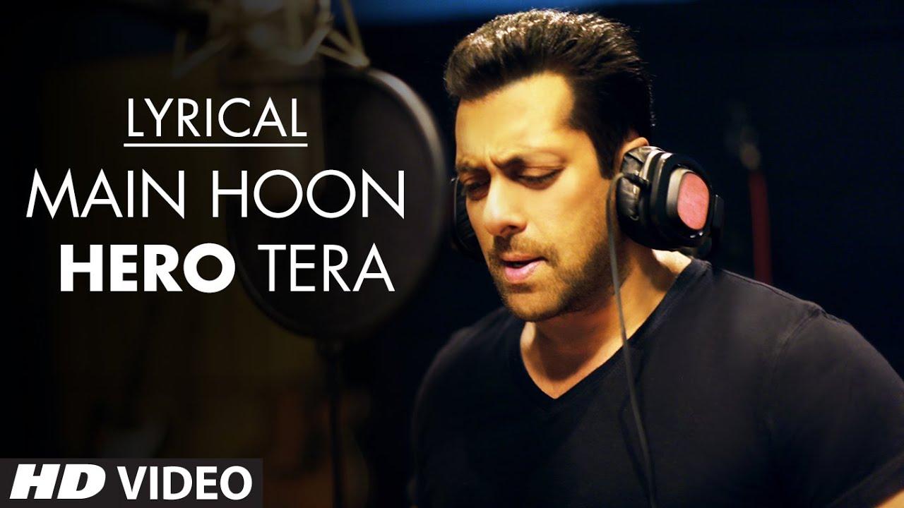 Main Hoon Hero Tera Lyrics In Hindi| Salman Khan Lyrics