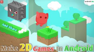 How to Make 2D Games Using Mobile Phone 2021 (Part 2)    Create 2D Platformer Games And Share It🔥