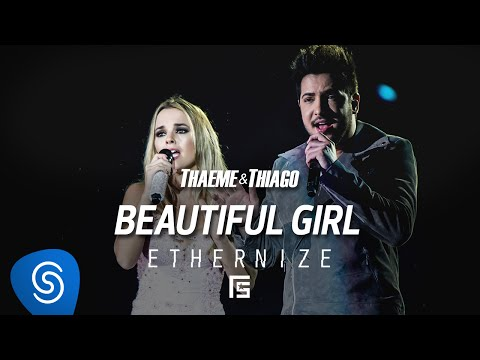 Beautiful Girl (Beautiful) - Thaeme e Thiago
