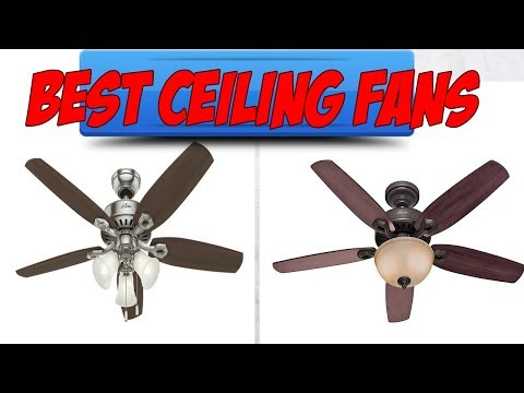 Best Ceiling Fans Reviews Top 5 Best Ceiling Fans 2018