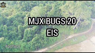 Footage Dari MJX BUGS 20 EIS