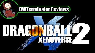 Review - Dragon Ball Xenoverse 2