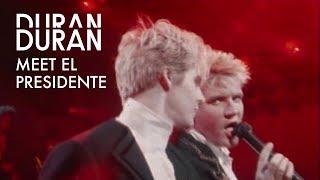 "Duran Duran - ""Meet el Presidente"" (Official Music Video)"