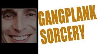 Neace: Gangplank Strikes Again