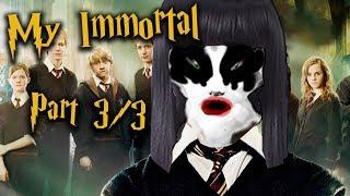 My Immortal (3/3) | Sundance Rejects