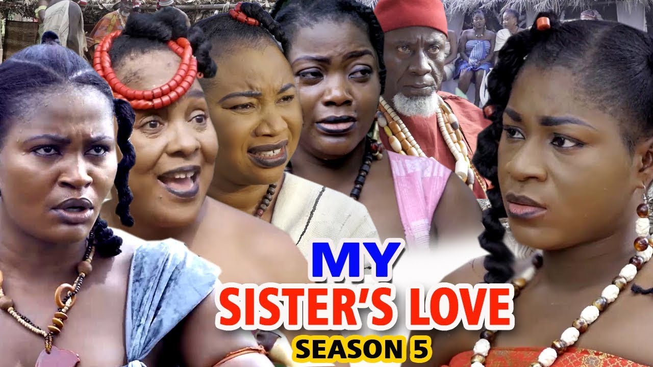 My Sister's Love (2019) (Part 5)