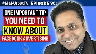MakUtpatTV Episode 30: The Beauty of FB Advertising