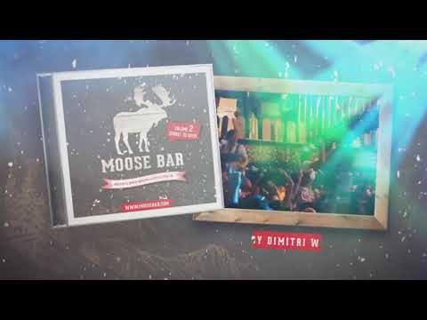 Moose bar De compilatie Volume 2