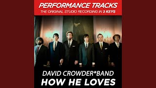 How He Loves (Medium Key Performance Track With Background Vocals)