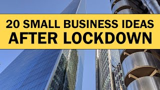 20 Small Business Ideas To Start Your Own Business After Lockdown