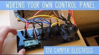 WIRING Your Own Camper Van CONTROL PANEL - DIY Electronics | Kholo.pk