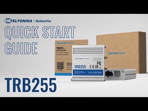 Teltonika TRB255 Quick Start Guide