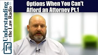 What If I Can't Afford an Attorney?